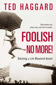 Foolish No More!