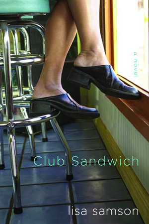 Club Sandwich by Lisa Samson
