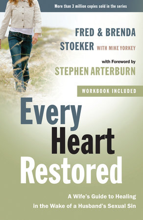 Every Heart Restored by Fred Stoeker and Brenda Stoeker