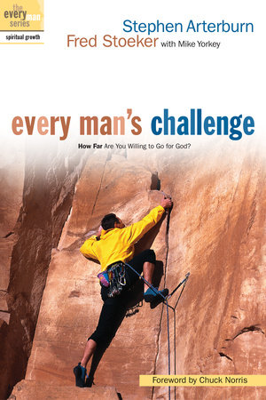 Every Man's Challenge by Stephen Arterburn and Fred Stoeker