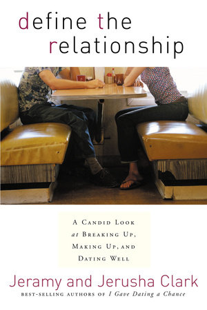 Define the Relationship by Jeramy Clark and Jerusha Clark