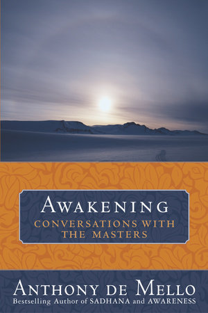 Awakening by Anthony De Mello
