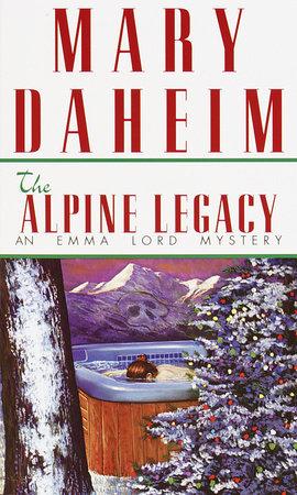 The Alpine Legacy by Mary Daheim