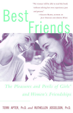 Best Friends by Terri Apter and Ruthellen Josselson