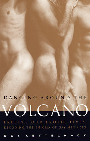 Dancing Around the Volcano by Guy Kettelhack