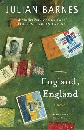 England, England by Julian Barnes