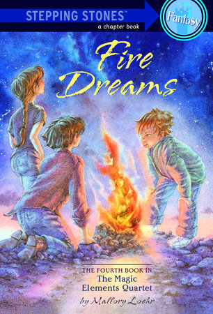 Fire Dreams by Mallory Loehr