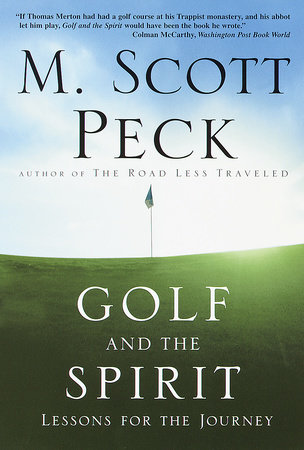 Golf and the Spirit by M. Scott Peck