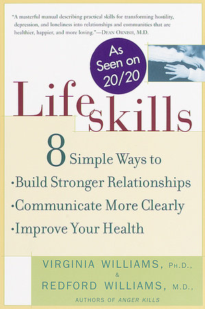 Lifeskills by Dr. Redford Williams