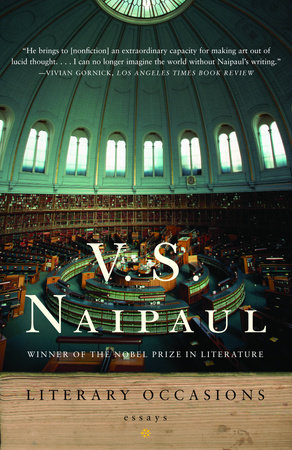 Literary Occasions by V.S. Naipaul