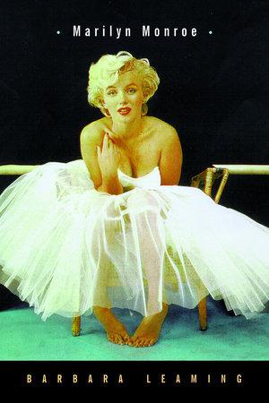 Marilyn Monroe by Barbara Leaming