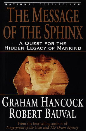The Message of the Sphinx by Graham Hancock and Robert Bauval