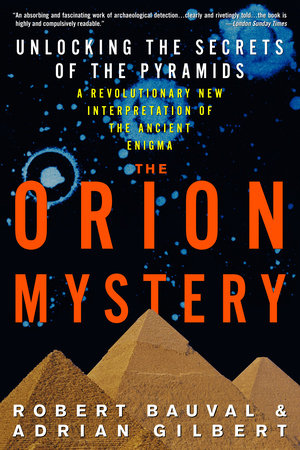 The Orion Mystery by Robert Bauval and Adrian Gilbert