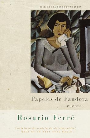 Papeles de Pandora by Rosario Ferré