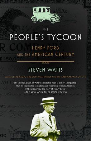 The People's Tycoon by Steven Watts