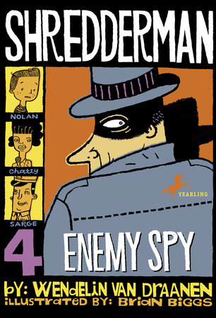 Shredderman: Enemy Spy by Wendelin Van Draanen