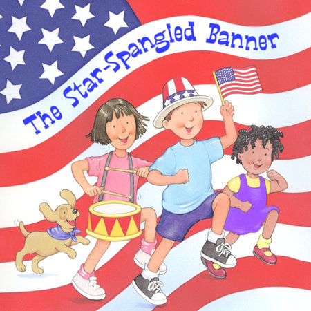 The Star Spangled Banner by Francis Scott Key
