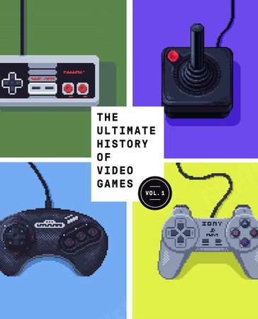 The Ultimate History of Video Games by Steven Kent