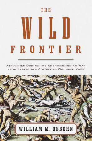 The Wild Frontier by William M. Osborn