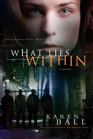 What Lies Within by Karen Ball