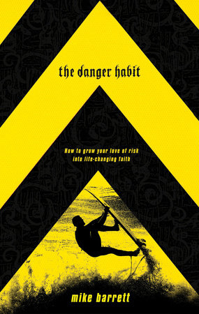 The Danger Habit by Mike Barrett