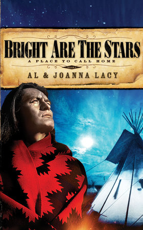 Bright Are the Stars by Al Lacy and Joanna Lacy