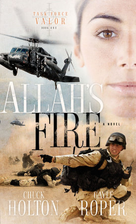 Allah's Fire by Chuck Holton and Gayle Roper