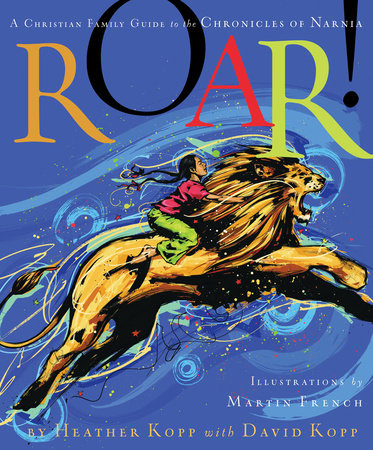 Roar! by Heather Kopp and David Kopp