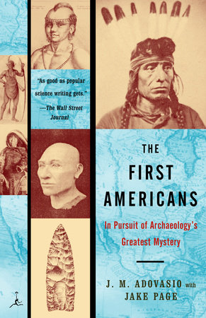 The First Americans by James Adovasio and Jake Page