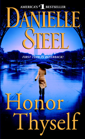 Honor Thyself by Danielle Steel