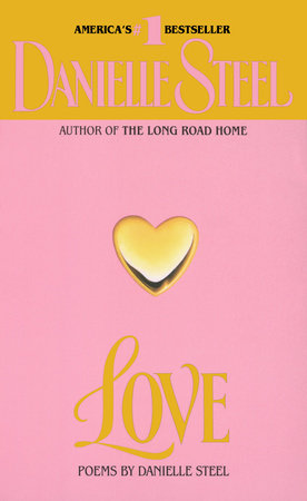 Love: Poems by Danielle Steel
