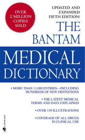 Bantam Medical Dictionary, Fifth Edition by Laurence Urdang