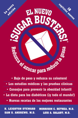 El Nuevo Sugar Busters! by H. Leighton Steward, Morrison Bethea, M.D., Sam Andrews, M.D. and Luis Balart, M.D.