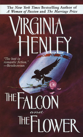 The Falcon and the Flower by Virginia Henley