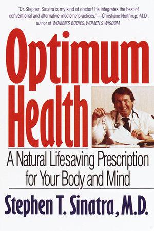 Optimum Health by Stephen T. Sinatra