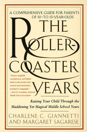 The Rollercoaster Years by Charlene C. Giannetti and Margaret Sagarese