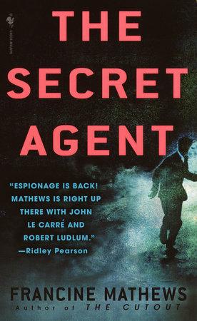 The Secret Agent by Francine Mathews