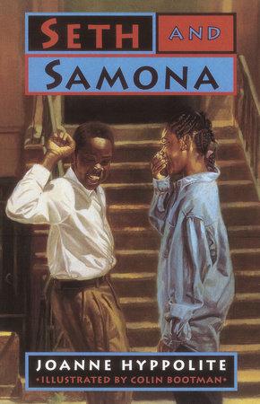 SETH AND SAMONA by Joanne Hyppolite