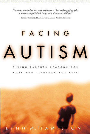 Facing Autism by Lynn M. Hamilton