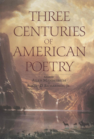 Three Centuries of American Poetry by