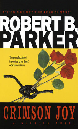 Crimson Joy by Robert B. Parker