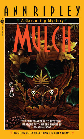 Mulch by Ann Ripley