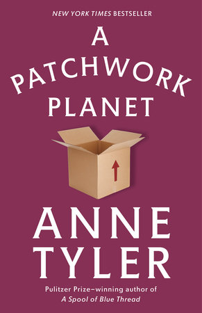 A Patchwork Planet by Anne Tyler