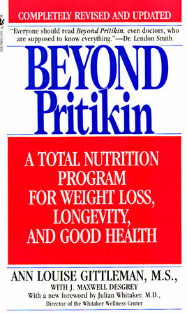 Beyond Pritikin by Ann Louise Gittleman, Ph.D., C.N.S.