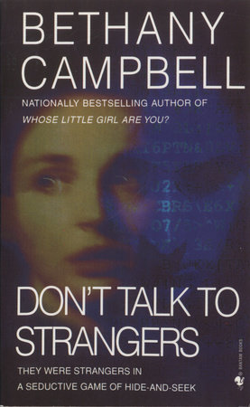 Don't Talk to Strangers by Bethany Campbell