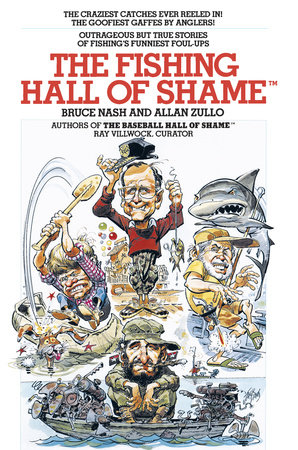 The Fishing Hall of Shame by Bruce Nash and Allan Zullo