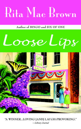 Loose Lips by Rita Mae Brown