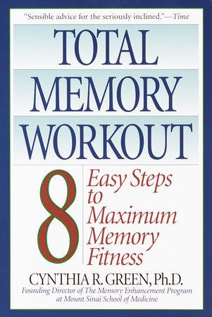 Total Memory Workout by Cynthia R. Green