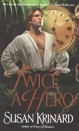 Twice a Hero by Susan Krinard