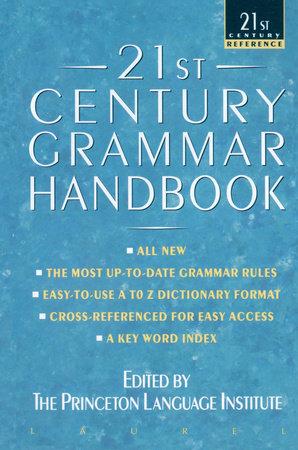 21st Century Grammar Handbook by Barbara Ann Kipfer